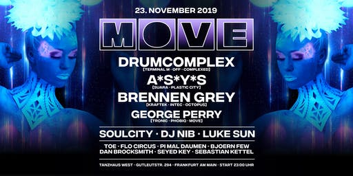 MOVE with Drumcomplex, ASYS & Brennen Grey