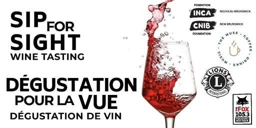 Sip for Sight: Wine Tasting - Dégustation pour la vue