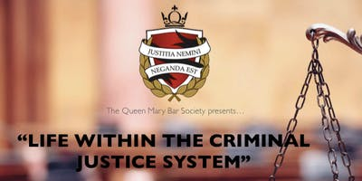 Life Within the Criminal Justice System