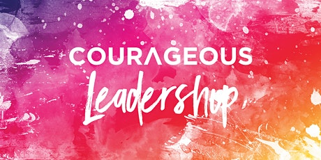 Courageous Leadership tickets