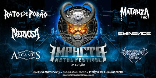 IMPACTA METAL FESTIVAL - VITÓRIA DA CONQUISTA