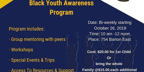 BI-WEEKLY BLACK YOUTH AWARENESS PROGRAM tickets