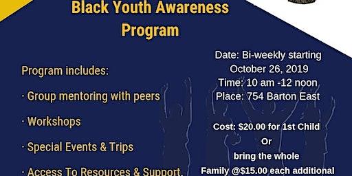BI-WEEKLY BLACK YOUTH AWARENESS PROGRAM