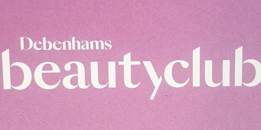 Debenhams               Beauty Club Event