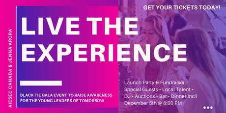 "LIVE THE EXPERIENCE: EMPOWERMENT GALA ""INSPIRING YOUNG LEADERS OF TOMORROW"" tickets"