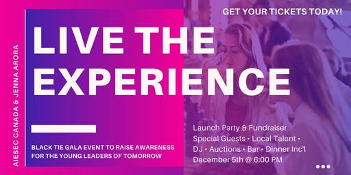 "LIVE THE EXPERIENCE: EMPOWERMENT GALA ""INSPIRING YOUNG LEADERS OF TOMORROW"""