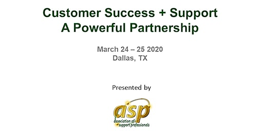 ASP 2020 Conference; Customer Success + Support: A Powerful Partnership