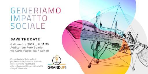 Presentazione del progetto GrandUP! Generiamo impatto sociale