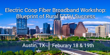 Electric Coop Fiber Broadband Workshop: Proven Blueprint to FTTH Sucess tickets
