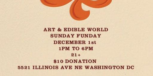 Art & Edible World Sunday Funday