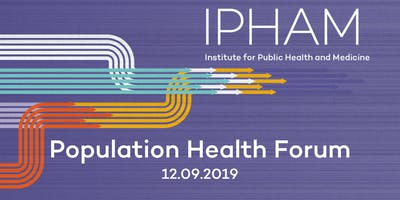 2019 Population Health Forum at Northwestern University