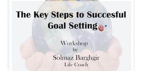 The Key Steps to Successfful Goal Setting tickets