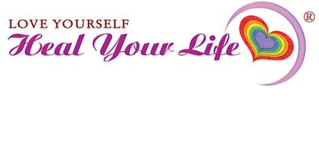 Wellness - 2 day Heal Your Life workshop- Based on Louise Hay teachings tickets