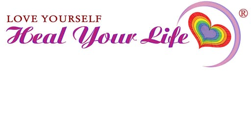Wellness - 2 day Heal Your Life workshop- Based on Louise Hay teachings