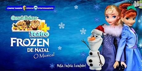 DESCONTO: Comidinhas + Teatro: Frozen de Natal, O Musical, no Teatro BTC ingressos