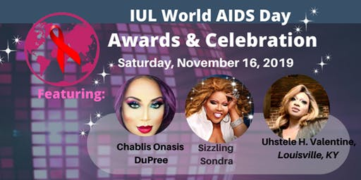 IUL World AIDS Day Awards & Celebration