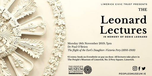 The Leonard Lectures November: The Flight of the Earl's Daughter