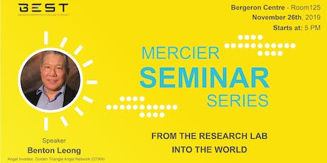 6th Mercier Seminar Series: From the Research Lab into The World tickets