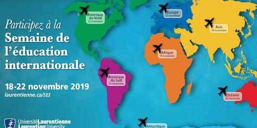 Semaine de l'éducation internationale à la Laurentienne (18 au 22 novembre 2019)