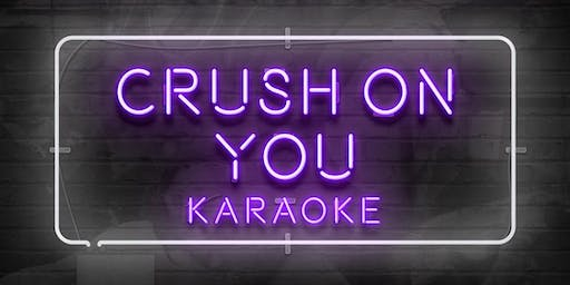 Crush On You Karaoke