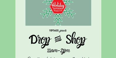 Drop & Shop for Holiday Happenings!