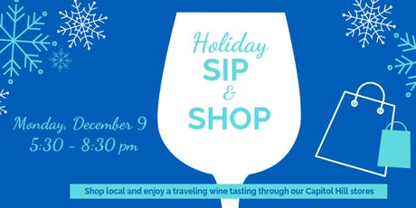 Capitol Hill Holiday Sip & Shop tickets