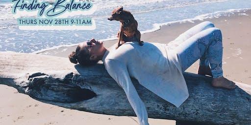 Finding Balance - Thanksgiving Morning Yoga Practice