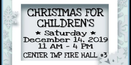 CHRISTMAS FOR CHILDREN'S  - VENDOR & CRAFT SHOW