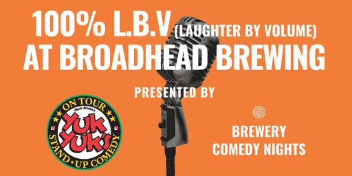 Yuk Yuk's Presents GRAHAM KAY (JFL, Steven Colbert) @ Broadhead Brewing