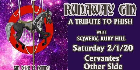 Runaway Gin - a Tribute to Phish w/ Sqwerv, Ruby Hill tickets