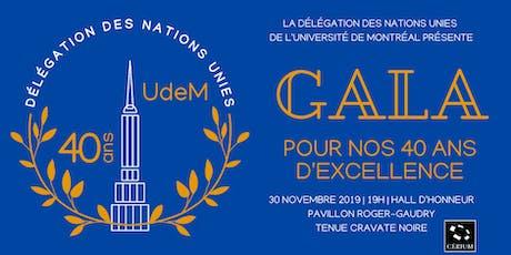 Gala de la 40e année | Délégation des Nations Unies de l'Udem billets