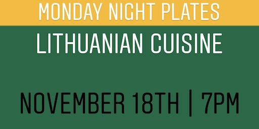 Monday Night Plates at Jukebox: Lithuanian Cuisine