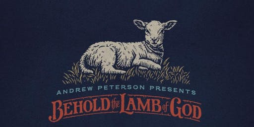 Andrew Peterson: Behold the Lamb of God | Matthews, NC