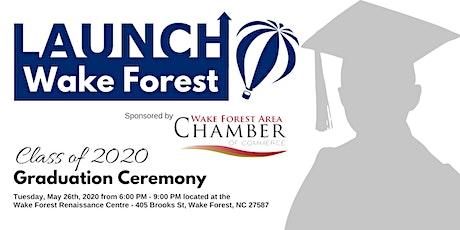 LaunchWakeForest Class of 2020 Graduation tickets