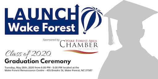 LaunchWakeForest Class of 2020 Graduation