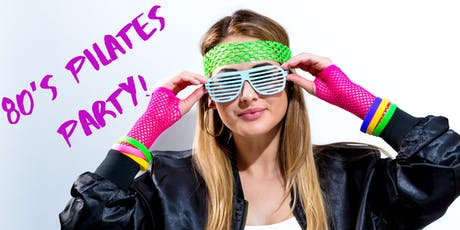 80's Pilates Party! tickets