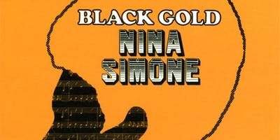 "Classic Album Sundays DC Presents Nina Simone ""Black Gold"""