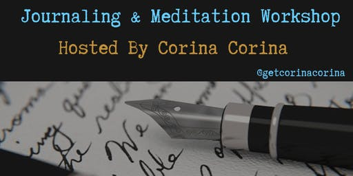 A Journaling & Meditation Workshop for Loving Your Whole Damn Self!