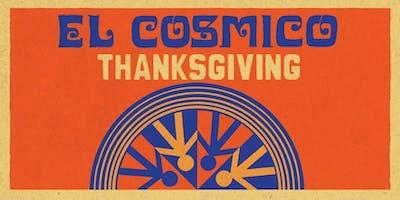 El Cosmico Thanksgiving