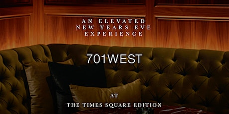 An Elevated New Years Eve Experience at 701West at The Times Square EDITION tickets