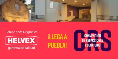 Convención de Refacciones y Servicios Helvex - Puebla 2019