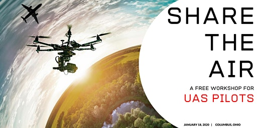 SHARE THE AIR: A Workshop for UAS Pilots