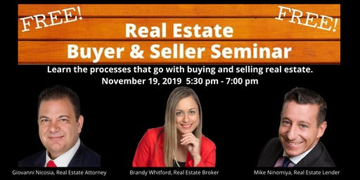 Real Estate Buyer & Seller Seminar (Free to the public: Buyers, Sellers, Renters)