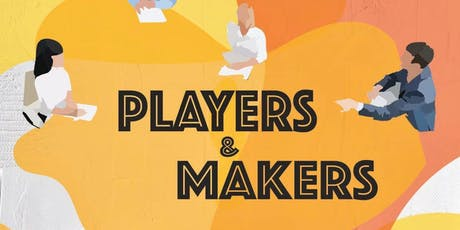 Players and Makers Roundtable Discussion tickets