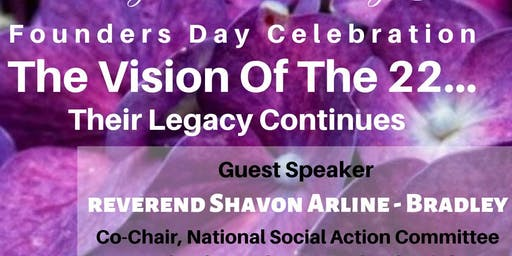 Delta Sigma Theta Founders Day Celebration - Guest Speaker Rev. Shavon Arline Bradley
