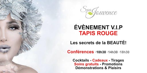 Evenement V.I.P. Tapis rouge (20$ inclus billet + cadeau)