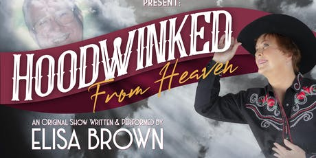 Hoodwinked From Heaven tickets