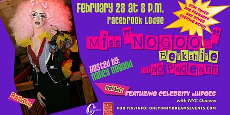 "MX ""Nogood""  Drag Pageant - Part 3 tickets"