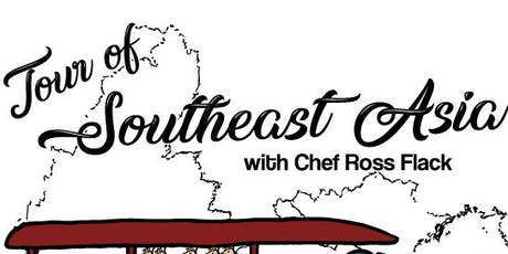 Tour of Southeast Asia Pop-Up Dinner w/ Chef Ross Flack tickets