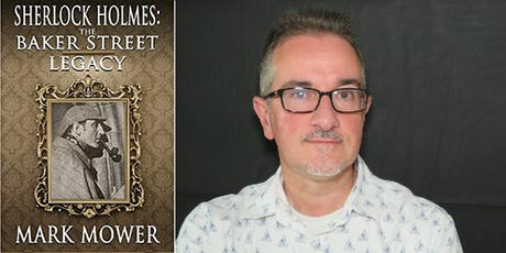 Book launch - Sherlock Holmes: The Baker Street Legacy by Mark Mower tickets